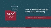 ENG21SS09. How Accounting Technology Broke Public Accounting, presented by BaCo Tech