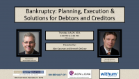 TAX2115. Bankruptcy: Planning, Execution & Solutions for Debtors and Creditors