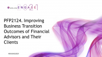 PFP2124. Improving Business Transition Outcomes of Financial Advisors and Their Clients
