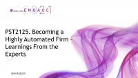 PST2125. Becoming a Highly Automated Firm – Learnings From the Experts