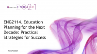 ENG2114. Education Planning for the Next Decade: Practical Strategies for Success