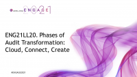 ENG21LL20. Phases of Audit Transformation: Cloud, Connect, Create, presented by CPA.com