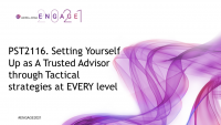 PST2116. Setting Yourself Up as A Trusted Advisor through Tactical strategies at EVERY level