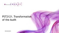 PST2121. Transformation of the Audit