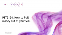PST2124. How to Pull Money out of your SOC