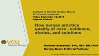Keynote Address - How Nurses Practice Quality Care - Evidence, Stories, and Solutions icon