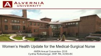 Women's Health Update for the Medical-Surgical Nurse