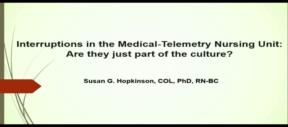 Interruptions in the Medical-Telemetry Nursing Unit: Just Part of the Culture?