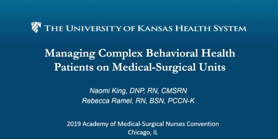 Managing Complex Behavioral Health Patients on Medical-Surgical Units