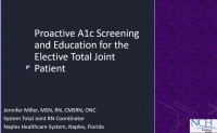 Proactive A1c Screening and Education for the Elective Total Joint Patient