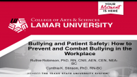 Bullying and Patient Safety: How to Prevent and Combat Bullying in the Workplace