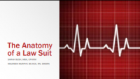 The Anatomy of a Lawsuit - Understanding Medical Malpractice and How to Protect Yourself