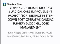 Stepping Up to SCIP: Meeting Surgical Care Improvement Project (SCIP) Metrics in Step-Down Post-Operative Cardiac Surgery Blood Glucose Management icon