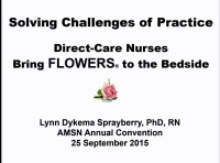Solving Challenges of Practice: Direct-Care Nurses Bring FLOWERS™ to the Bedside icon