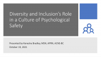 Diversity and Inclusion's Role in a Culture of Psychological Safety