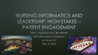 Nursing Informatics and Leadership: High Stakes & Patient Engagement