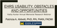 ANIA's Inauguration of the Kathy Hunter Annual Memorial Research Webinar - EHRS Usability: Obstacles and Opportunities