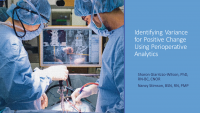 Identifying Variance for Positive Change using Perioperative Analytics