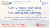 Creatively Impacting Patient Hospital Experience Rounds: Nurse Leaders Leveraging Technology