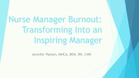 Structures and Practices to Promote and Support Nurse Managers: Nurse Manager Burnout: Transforming Into an Inspiring Manager icon