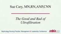 Ultrafiltration: The Good and the Bad
