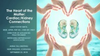 Heart of the Matter: Cardiac/Kidney Connections