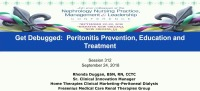 Get Debugged: Peritonitis Prevention, Education, and Treatment