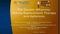 The Double Whammy: Kidney Replacement