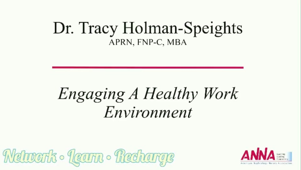 Engaging a Healthy Work Environment