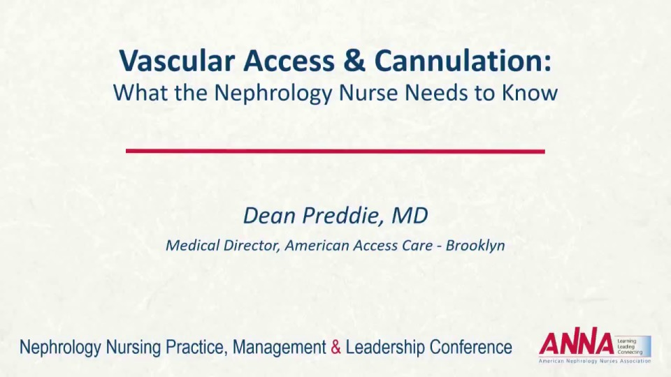 Vascular Access and Cannulation: What the Nephrology Nurse Needs to Know