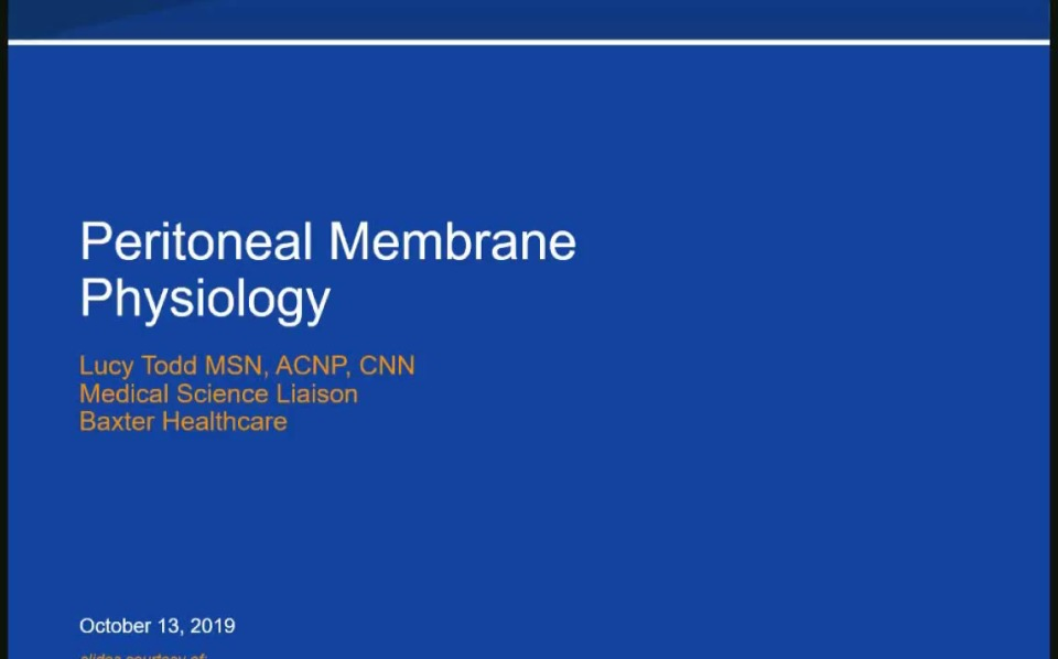 Peritoneal Membrane Physiology