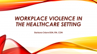 Workplace Violence in the Healthcare Setting