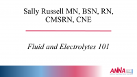 Fluid and Electrolytes and IVs 101