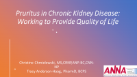 Pruritus in CKD: Working to Provide Quality of Life (Cara Therapeutics and Vifor Co-Supported CE Product Theater)