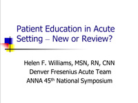 Acute Care: Patient Education in the Acute Setting: New or Review (Specialty Practice Session)
