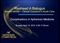Clinical Concerns in Acute Care -  Apheresis Complications TPE