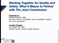 Working Together for Quality and Safety: What It Means to Partner with The Joint Commission