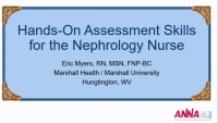 Hands-on Assessment Skills for the Nephrology Nurse - Assessment of CKD Patients icon