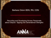 Acute Care ~ Recruiting and Mentoring Nurses to Be Passionate about Dialysis: Tapping into Generational Strengths