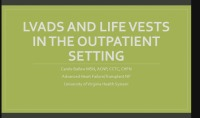 Heart Don't Fail Me Now: LVADs and Life Vests in the Outpatient Setting icon