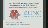 Heart Don't Fail Me Now: Heart Failure Management in the CKD Patient – Combined Heart/Kidney Transplant icon
