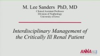 Interdisciplinary Management of the Critically Ill Renal Patient - Critical Thinking by the Nephrologists: Appropriate Modality Selection for Complex Renal Patients icon