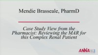 Interdisciplinary Management of the Critically Ill Renal Patient - Case Study View from the Pharmacist: Reviewing the MAR for this Complex Renal Patient icon