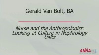 Nurse and Anthropologist: Examining Culture in Nephrology Nursing Units - Janel Parker Memorial Opening Session