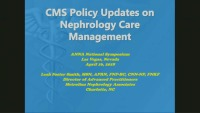 New ESRD Policies and Updates on Nephrology Care Management