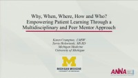 Why, When, Where, How, and Who? Empowering Patient Learning Through a Multidisciplinary and Peer Mentor Approach