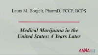 Medical Marijuana in the United States: 4 Years Later