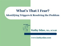 What's That I Fear? Identifying Triggers and Resolving the Problem icon