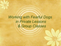 Working with Fearful Dogs in Private Lessons and Group Classes icon