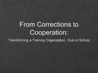 From Corrections to Cooperation: Transforming a Training Organization, Club or School icon